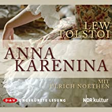 Anna Karenina Audiobook by Lew Tolstoi Narrated by Ulrich Noethen