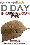 D DAY Through German Eyes - Book 2 -...