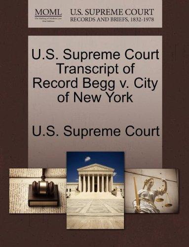 U.S. Supreme Court Transcript of Record Begg v. City of New York