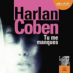 Tu me manques Audiobook