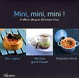 echange, troc Frédéric Berqué, Christian Cino - Mini, mini, mini ! Coffret en 3 volumes : Mini-vapeur ; Verrines grand frisson ; Cocottes minus