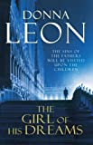 Donna Leon The Girl of His Dreams: (Brunetti 17)