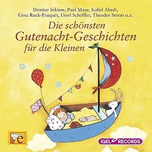 Die schönsten Gutenacht-Geschichten für die Kleinen Hörbuch