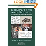 Computers and Society: Computing for Good (Chapman & Hall/CRC Textbooks in Computing)