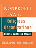img - for Nonprofit Law for Religious Organizations: Essential Questions & Answers by Bruce R. Hopkins (2008-03-28) book / textbook / text book