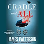 Cradle and All   James Patterson