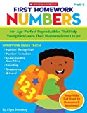img - for First Homework: Numbers: 60+ Age-Perfect Reproducibles That Help Youngsters Learn Their Numbers From 1 to 30 book / textbook / text book