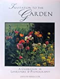 img - for Invitation to the Garden: A Celebration in Literature & Photography book / textbook / text book