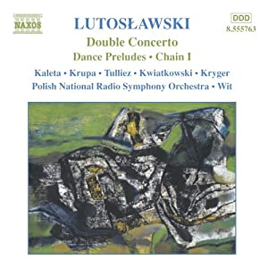 Lutoslawski: Orchestral Works, Vol. 8 - Dance Preludes / Double Concerto / Grave / Chain I / 2 Children's Songs:/ 6 Children's Songs