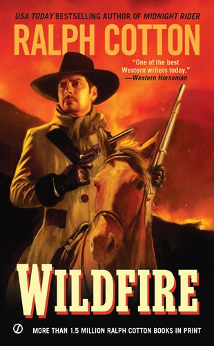 Wildfire (Ralph Cotton Western Series), Ralph Cotton