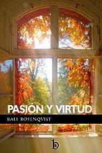 Pasión y Virtud: Regencia Romántica