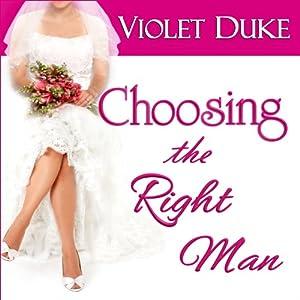 Choosing the Right Man Audiobook