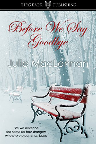 Book: Before We Say Goodbye by Julie MacLennan