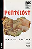 Pentecost: The Rsc/Allied Domecq Young Vic Season : First Performed at the Other Place, Stratford-Upon-Avon, 12 October 1994
