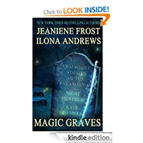 Magic Graves - Ilona Andrews, Jeaniene Frost