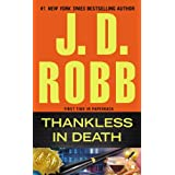Thankless in Death ~ J. D. Robb