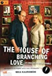 the house of branching love - la casa...