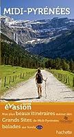Guide Evasion en France Midi-Pyrénées