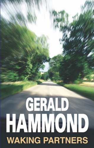 Waking Partners: Amazon.co.uk: Gerald Hammond: Books