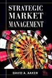 img - for Strategic Market Management (Strategic Market Managment) book / textbook / text book