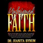 Unfeigned Faith | Juanita Bynum
