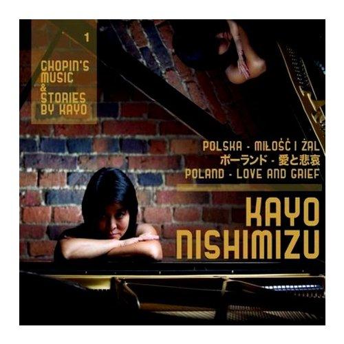 "Chopin' s music & stories by Kayo 第1巻 ""ポーランド‐愛と悲哀"""