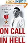 On Call in Hell: A Doctor's Iraq War...