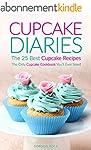 Cupcake Diaries - The 25 Best Cupcake...