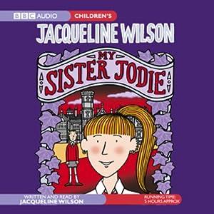 My Sister Jodie | [Jacqueline Wilson]