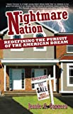 """Nightmare Nation: Redefining the Pursuit of the American Dream"""
