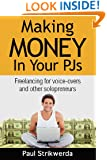 Making Money In Your PJs: Freelancing for Voice-Overs and Other Solopreneurs