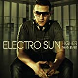 "Higher Than Evervon ""Electro Sun"""