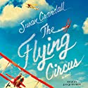 The Flying Circus Audiobook by Susan Crandall Narrated by Jacques Roy