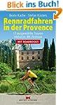 Rennradfahren in der Provence: 17 aus...