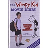 The Wimpy Kid Movie Diary: How Greg Heffley Went Hollywood (Diary of a Wimpy Kid)by Jeff Kinney