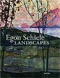 Egon Schiele :  landscapes /