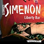 Liberty Bar: Inspector Maigret, Book 17 | Georges Simenon,David Bellos - translator