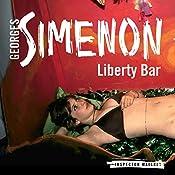 Liberty Bar: Inspector Maigret, Book 17 | Georges Simenon, David Bellos - translator