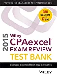 img - for Wiley CPAexcel Exam Review 2015 Test Bank: Business Environment and Concepts book / textbook / text book