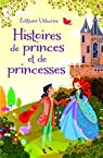 Histoires de princes et de princesses - Histoires du soir par Mackinnon