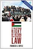 img - for The Palestinian Right of Return Under International Law book / textbook / text book