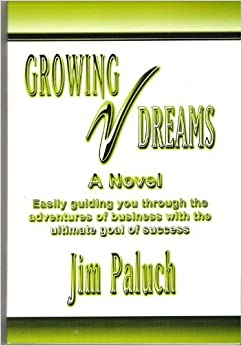 Growing Dreams by Jim Paluch