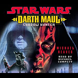 Star Wars: Darth Maul: Shadow Hunter Audiobook