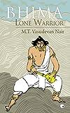 MT Vasudevan Nair Bhima Lone Warrior