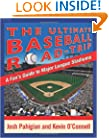 The Ultimate Baseball Road-Trip: A Fan's Guide to Major League Stadiums