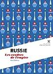 Russie : Les cendres de l'empire: L'�...