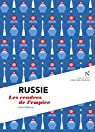 Russie : Les cendres de l'empire: L'�me des Peuples par D�l�troz