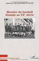 Histoire du football féminin au XXème siècle