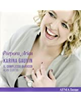 Karina Gauvin - Porpora Arias