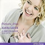 echange, troc  - Karina Gauvin - Porpora Arias